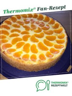 Mandarinen-Schmandkuchen Mandarin sour cream cake from sipeter. A Thermomix ® recipe from the category baking sweet www.de, the Thermomix ® Easy Cookie Recipes, Baking Recipes, Cake Recipes, Healthy Recipes, Cake Thermomix, Plain Cake, Sour Cream Cake, Food Cakes, No Bake Cake