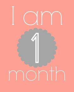 """The first year of your baby's life comes with so many wonderful milestones. Celebrate and record those big moments with these beautiful """"I am 1 month"""" printables—perfect for your baby's nursery or a photograph remembering the occasion."""