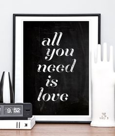 Love Quote Art print  Valentines Typography poster wedding  anniversary  gift  Wall Art  Black and White print  , all you need is love  A3. $19.00, via Etsy.