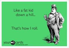 That's how I roll :)