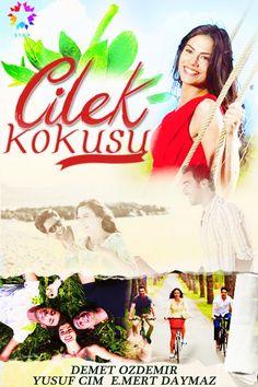 Çilek Kokusu - Çilek Kokusu is een serie die ik heel graag kijk, elke woensdag op Star TV Snoopy, Laura Marano, Filme, Culoare, Fructe De Căpșuni, Limba Turcă