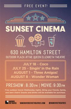 Outdoor Movie night poster for Vancouver Civic Theatre Series, Sunset Cinema Film Poster Design, Poster Layout, Graphic Design Layouts, Graphic Design Posters, Civic Theatre, Theater, Cinema Posters, Cinema Cinema, Movies Under The Stars