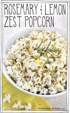 Rosemary & Lemon Zest Popcorn! A super easy upgrade to the snack you already love. Movie night just got even better! Dairy-free, vegan, vegetarian, gluten-free. #itdoesnttastelikechicken