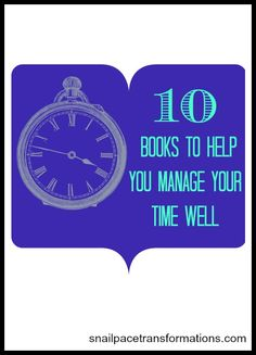 Is there a goal you want to reach yet you don't seem to ever have the time to work on it? Here are 10 books that can help.