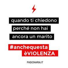 Quando ti chiedono perchè non hai ancora un marito  #anchequestaèVIOLENZA #pasionariaIT #femminismo #feminism #violenzasulledonne