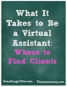 Virtual Assistant finding clients. @Michelle Mangen ...you were thought of. :)