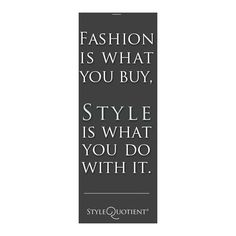 StyleQuotient Vancouver Canada Street Style Fashion Photography Blog ❤ liked on Polyvore featuring text, words, quotes, backgrounds, scritte, phrases, magazine and saying