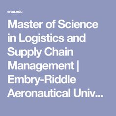 Master of Science in Logistics and Supply Chain Management | Embry-Riddle Aeronautical University