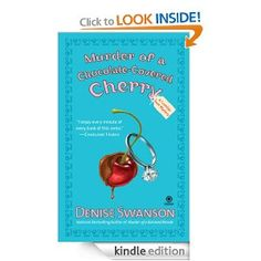 Murder of a Chocolate-Covered Cherry: A Scumble River Mystery: Denise Swanson, Gamma Lambda: Amazon.com: Kindle Store