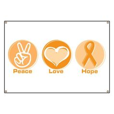 Peace Love Orange Hope Banner by Davet Designs - CafePress