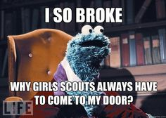 girls scouts bankrupt the cookie monster!! :)