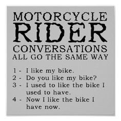 motorcycle....words to live by
