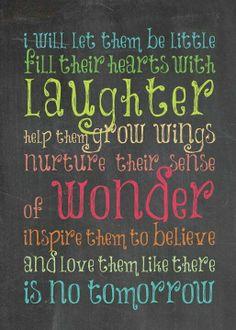 Nurture them with wonder.