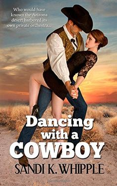 #promocave Books Dancing With A Cowboy by Sandi K. Whipple @whipsan Lucy Baumgardner, working partner in a law firm in Philadelphia, works too hard. So says the senior partner, who just happens to be her father.