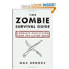 The Zombie Survival Guide: Complete Protection from the Living Dead Book #17 of 2012