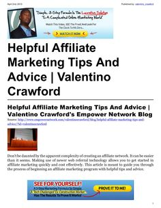 helpful-affiliate-marketing-tips-and-advice-18027863 by Valentino Crawford via Slideshare