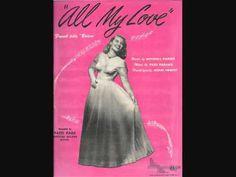 Patti Page - All My Love (Bolero) (1950) (+เพลย์ลิสต์) 1950 Music, Patti Page, Doubting Thomas, Bing Crosby, Les Brown, True Romance, Brown Band, Hit Songs, Beautiful Songs