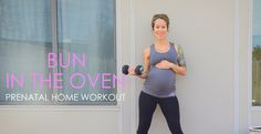 Bun in the Oven Prenatal Home Workout