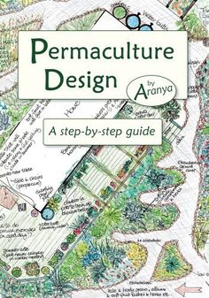Permaculture Design: A Step by Step Guide (English Edition) von Aranya, http://www.amazon.de/dp/B007NZBV8U/ref=cm_sw_r_pi_dp_jiC3vb0J52E7S