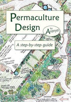 Permaculture Design: A Step by Step Guide (English Edition) von Aranya, http://www.amazon.de/dp/B007NZBV8U/ref=cm_sw_r_pi_dp_jiC3vb0J52E7S