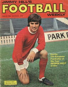 Jimmy Hill's Football Weekly magazine in March 1969 featuring George Best of Man Utd on the cover.