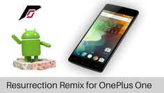 Download and Install Resurrection Remix on OnePlus One [Android Nougat 7.1.2]