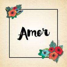 AMOR - Série Paz e Amor e Harmonia.