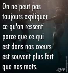 You can& always explain how you On ne peut pas toujours expliquer ce qu'on ressent So … the words my heart would like to write to you just don& exist … ❤️ - Citation Silence, Silence Quotes, The Words, Love Quotes, Inspirational Quotes, Quotes Quotes, Love Boyfriend, French Quotes, Visual Statements