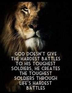 God doesn't give the hardest battles to his toughest soldiers life quotes quotes quote inspirational quotes life quotes and sayings Wisdom Quotes, Bible Quotes, Quotes To Live By, Me Quotes, Funny Quotes, No Fear Quotes, Quotes About Prayer, Jesus Quotes, Quotes On Faith