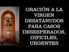 Virgen desatanudos para casos desesperados, difíciles y urgentes - YouTube