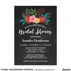 FLORAL CHALKBOARD WEDDING BRIDAL SHOWER CARD. Elegant Chalkboard Bridal Shower Invitation Templates. Classy bridal shower invitations that you can order online. Customized for the new bride to be. Elegant bridal shower invitation that feature a nice chalkboard background, great design and typography. Click image to customize. Feel free to like or repin.