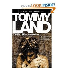 Tommy Lee. Really interesting read. Crazy life!