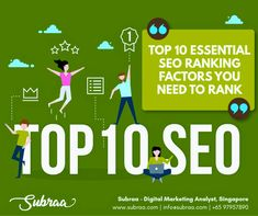 Top 10 essential SEO ranking factors you need to rank your Website by Subraa Digital Marketing Analyst Singapore Logo Design Software, Singapore Business, Learn Web Design, Digital Marketing Strategist, Seo Ranking, 10 Essentials, Online Marketing Strategies, Seo Agency, Seo Services