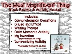 The Most Magnificent Thing is a book about Growth Mindset written by Ashley Spires. This book follows the story of a young girl and her dog as they try and make the most magnificent thing. Our two lovable characters try to not get upset when there are minor setbacks in their plan.