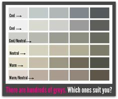 Neutral Gray- Different shades of greys