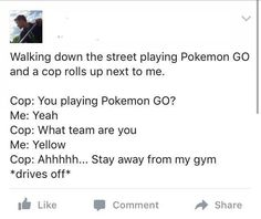 Police defending their own gyms in Pokemon Go. The question is are they Team Mystic, Valor or Instinct?