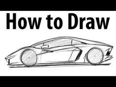 How to draw a Lamborghini Aventador. Lots of good sketching techniques on this one.
