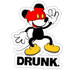 Mickey Drunk by JohnnySilva - Possible drinking around the world shirt