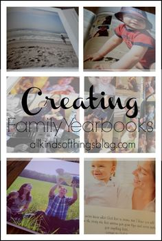 All Kinds of Things: Creating Family Yearbooks