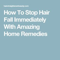 Many oils are beneficial for the growth of hair and reducing hair fall. Hair loss is one of the biggest enemies of our life which kills our beauty, Discover some super simple tips on how To Stop Hair Fall Immediately with home some easy remedies. Hair Fall Remedy, Fall Hair, Hair Loss, Hair Growth, Home Remedies, Home Goods, Hair Care, Hair Beauty, Amazing