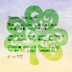 Irish or not share your good luck.  #sss107
