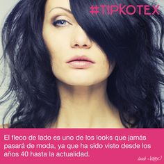 El fleco de lado es uno de los looks que jamás pasará de moda, ya que ha sido visto desde los años 40, hasta la actualidad.   #Beauty #Fashion #Hair #Quotes #Tips #Frases #Love #TipKotex