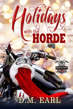 HOLIDAYS WITH THE HORDE by D.M. Earl Cover Reveal