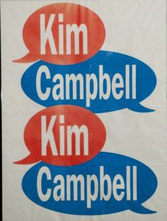 Kim Campbell Election Poster