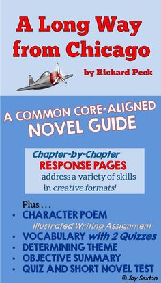 A Long Way From Chicago - This Common Core-aligned Novel Guide will engage your students in a variety of literacy skills and enhance their comprehension. Includes Chapter Response Pages, Vocabulary, Character Poem, and more!