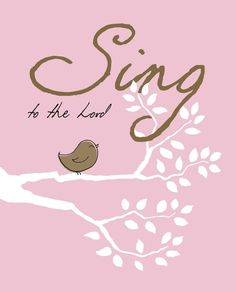 Christian Art  SING to the Lord  pink and brown by jeannewinters, $21.00