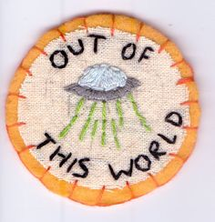 Out of This World Patch / by Hanecdote / from London / 5€99 + frais de port €2,40