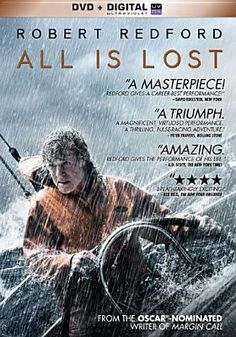 All Is Lost Robert Redford Good Movies New