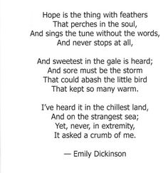 "Emily Dickinson ~ ""Hope is the thing with feathers..."""