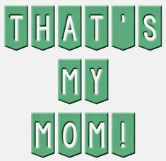 "This is a great Mother's Day Activity. Play the game ""That's my Mom"".  Each girl gets a sign that says ""That's My Mom!"".  This can be as simple as it written on a piece of paper.  The girls sit in the front of the room (or in a big circle next to their..."